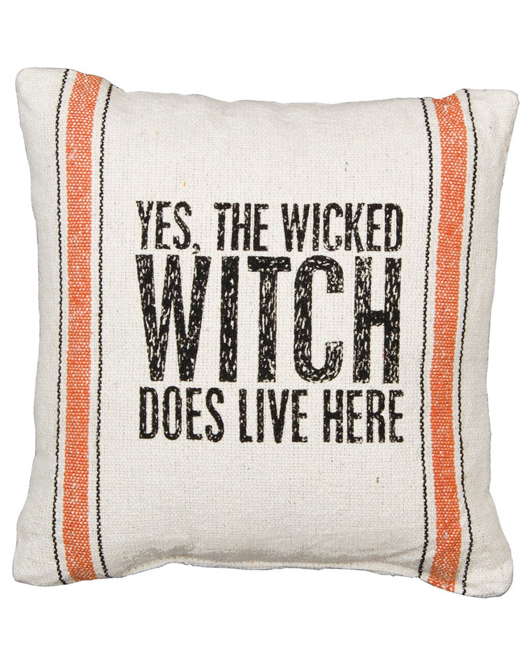 The Wicked Witch Does Live Here Pillow