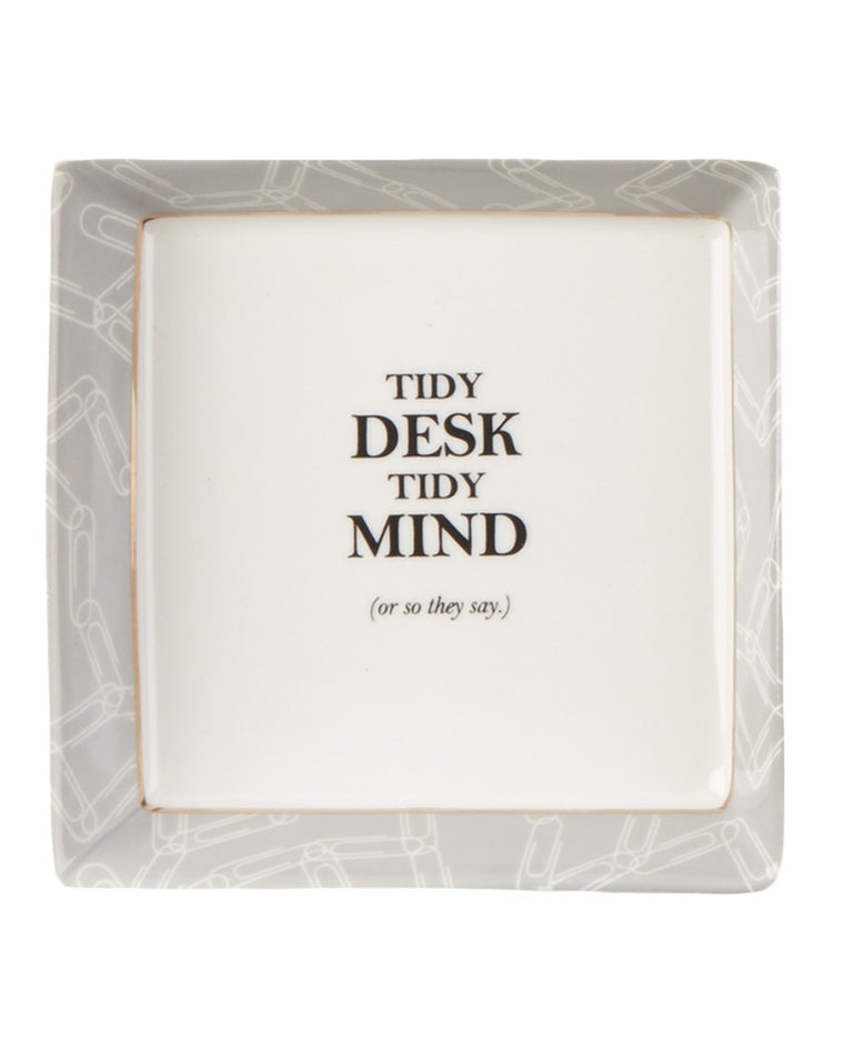 Tidy Desk Tidy Mind Trinket Dish
