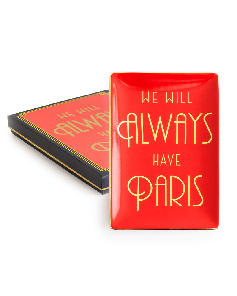 We Will Always Have Paris Porcelain Tray