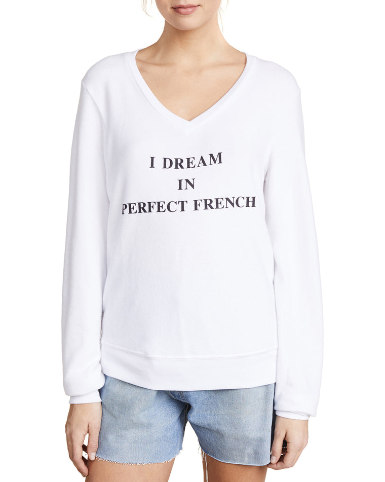 I Dream in Perfect French V-Neck Sweatshirt
