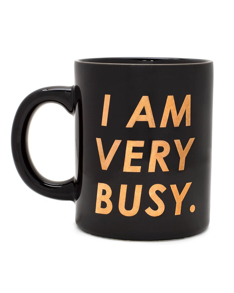 I Am Very Busy Mug