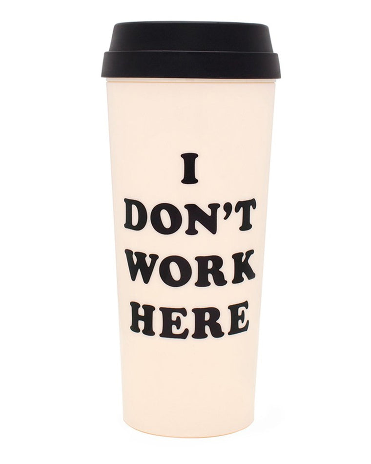 I Don't Work Here Thermal Mug