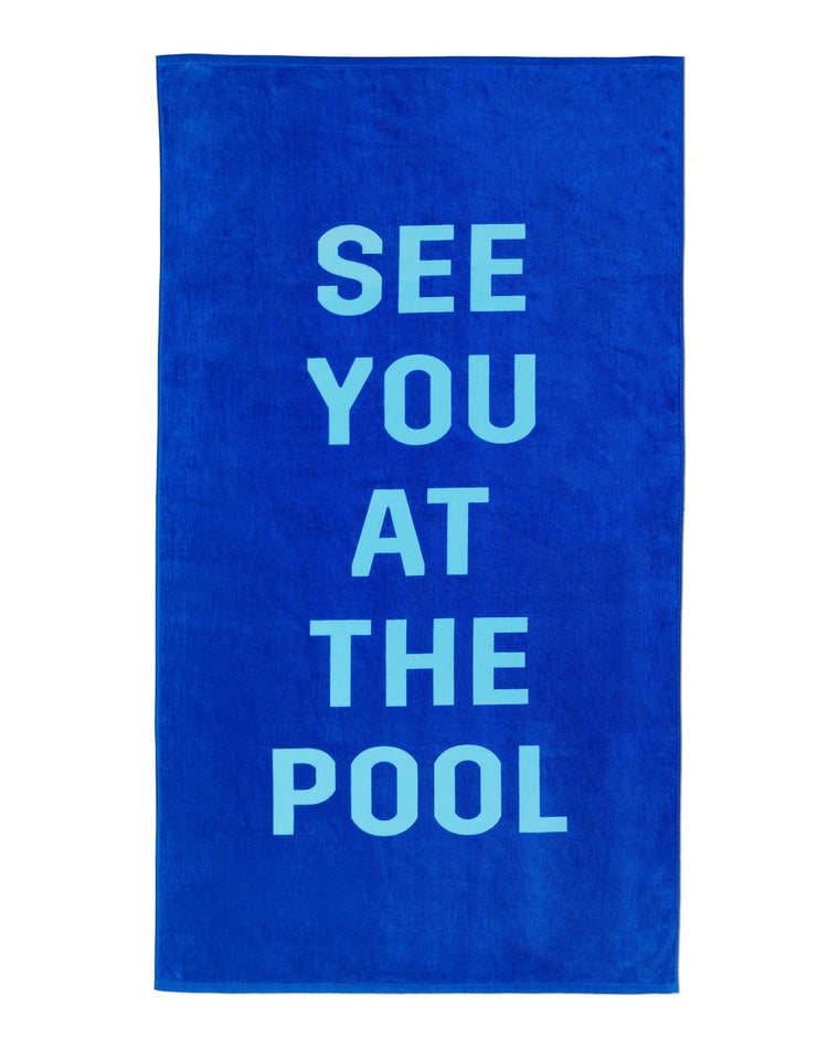 See You At The Pool Towel