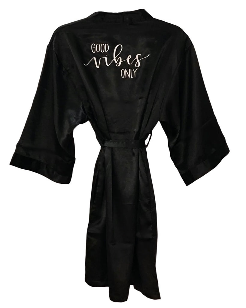 Good Vibes Only Satin Robe