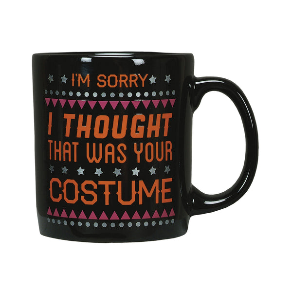 I Thought That Was Your Costume Mug