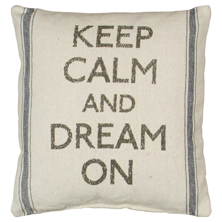 Keep Calm and Dream On Throw Pillow