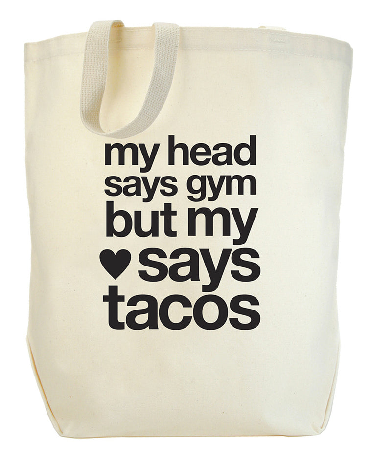 Dogeared But My Heart Says Tacos Big Tote