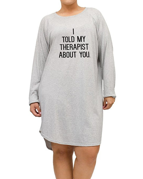I Told My Therapist About You Nightshirt