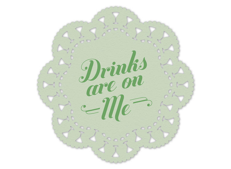 Drinks Are on Me Indelicate Doily Coasters