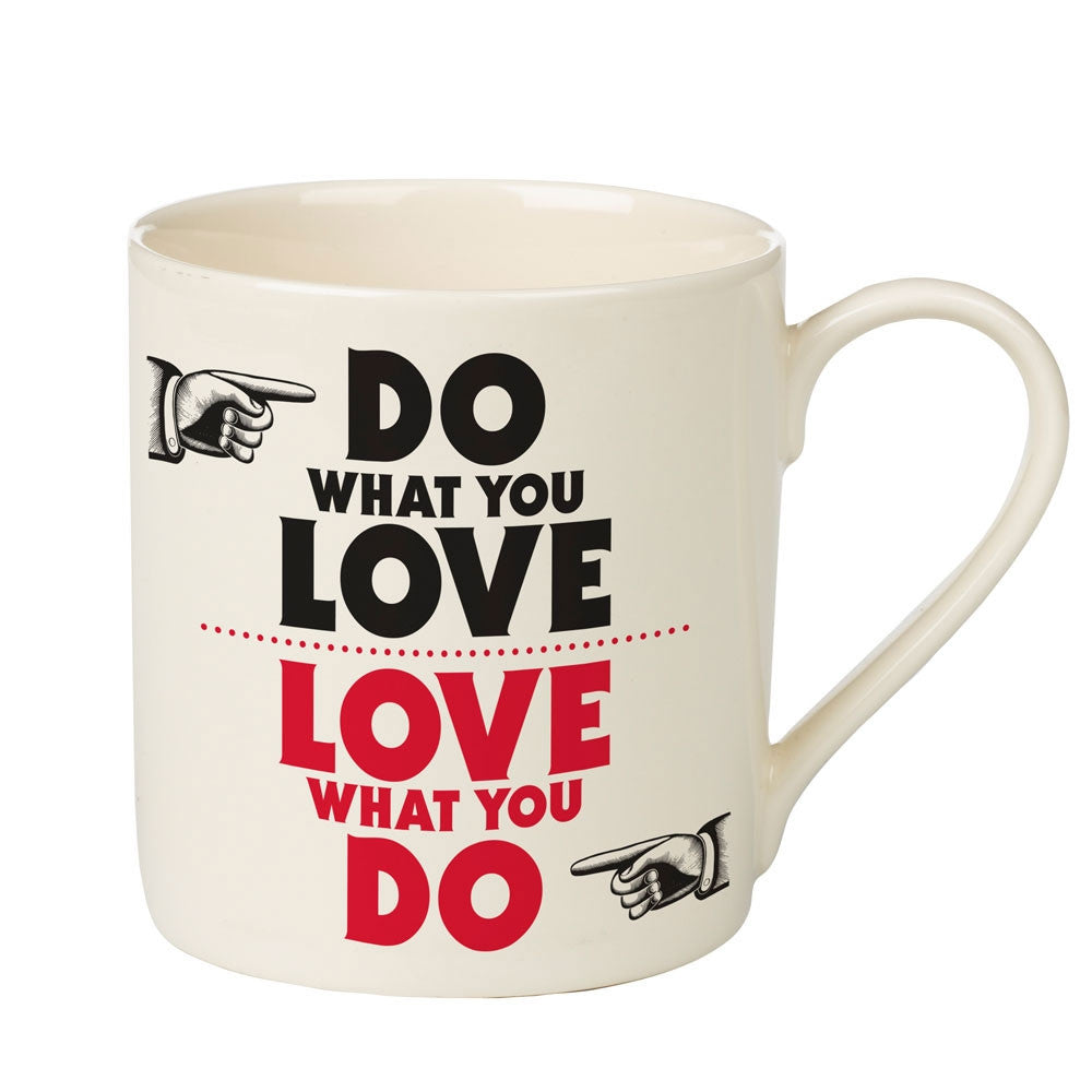 "Manifesto ""Do What you Love - Love What You Do"" Mug"