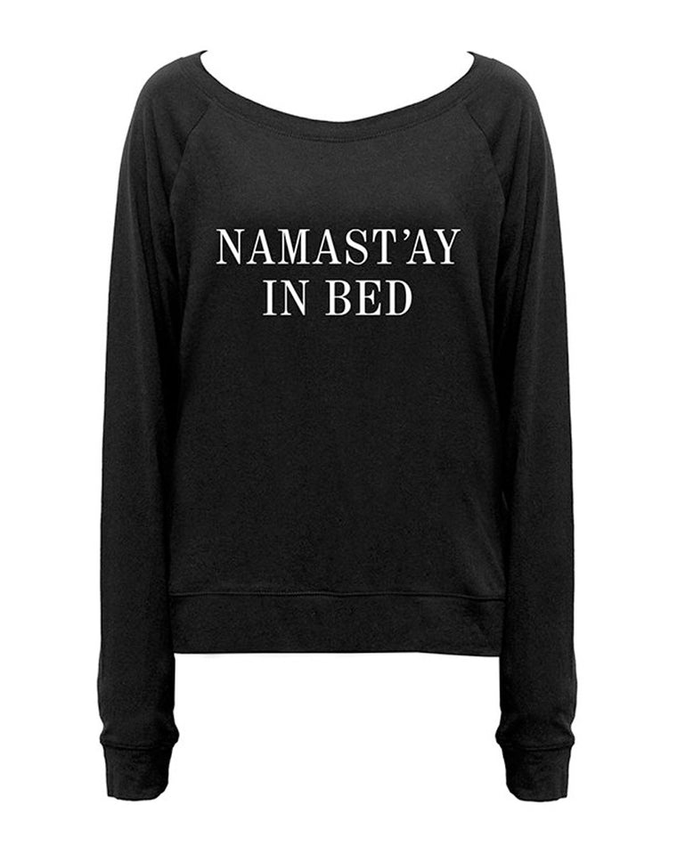 Namast'ay in Bed Long Sleeve Pullover