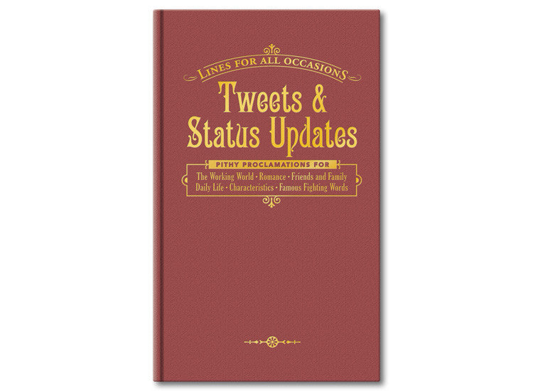 Tweets & Status Updates for All Occasions