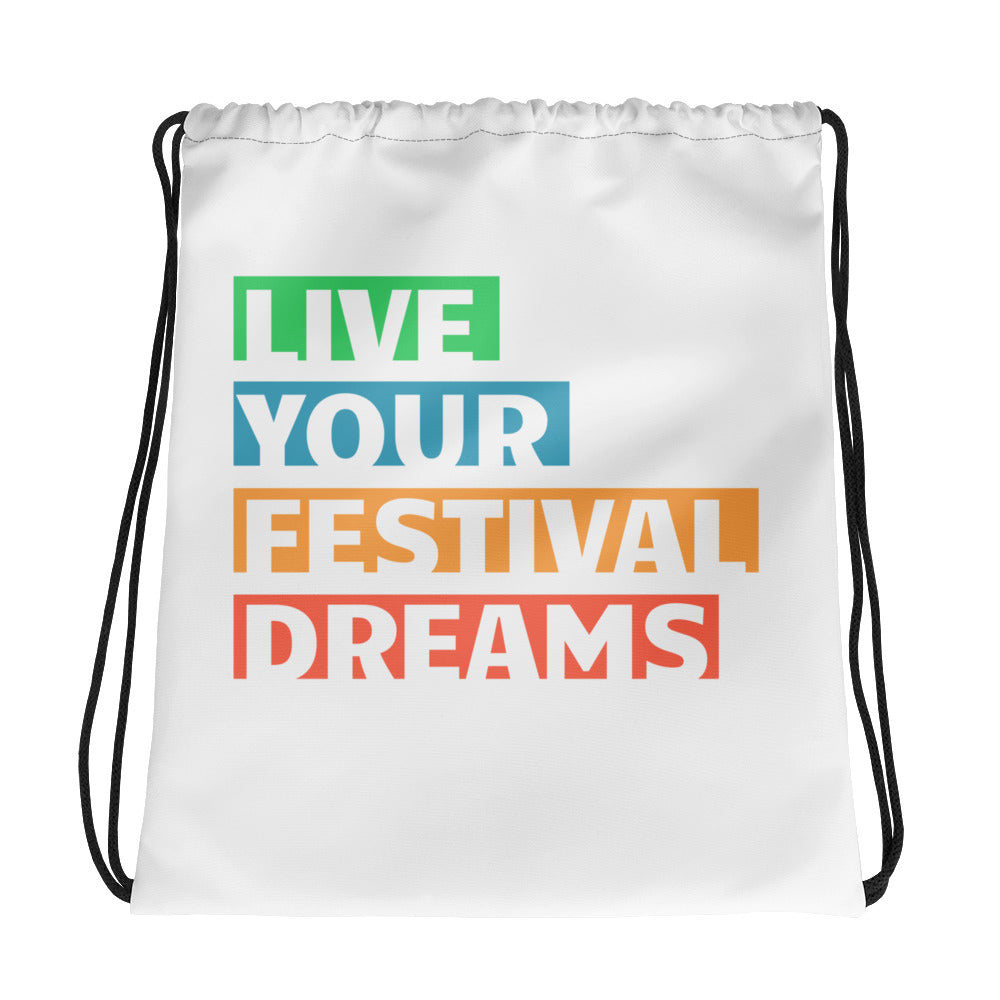 Live Your Festival Dreams Drawstring bag