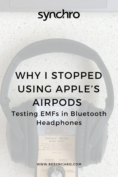 Why I Stopped Using Apple's Airpods (Testing EMFs in Bluetooth