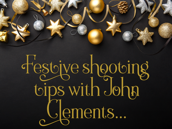 Festive Shooting Tips with John Clements