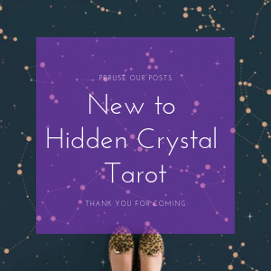 A Path of Posts for if you're New to Hidden Crystal Tarot