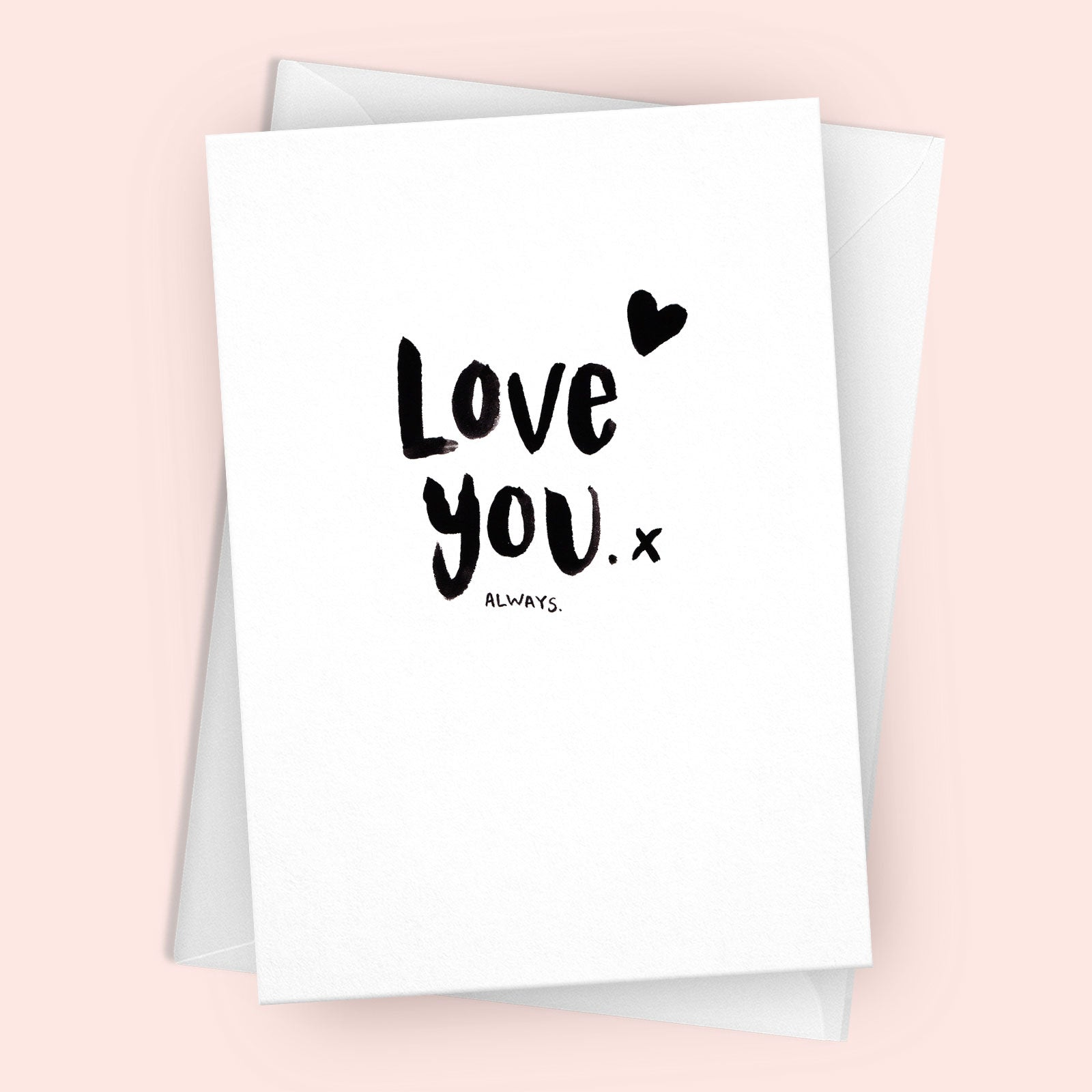'Love You (always)' Greetings Card