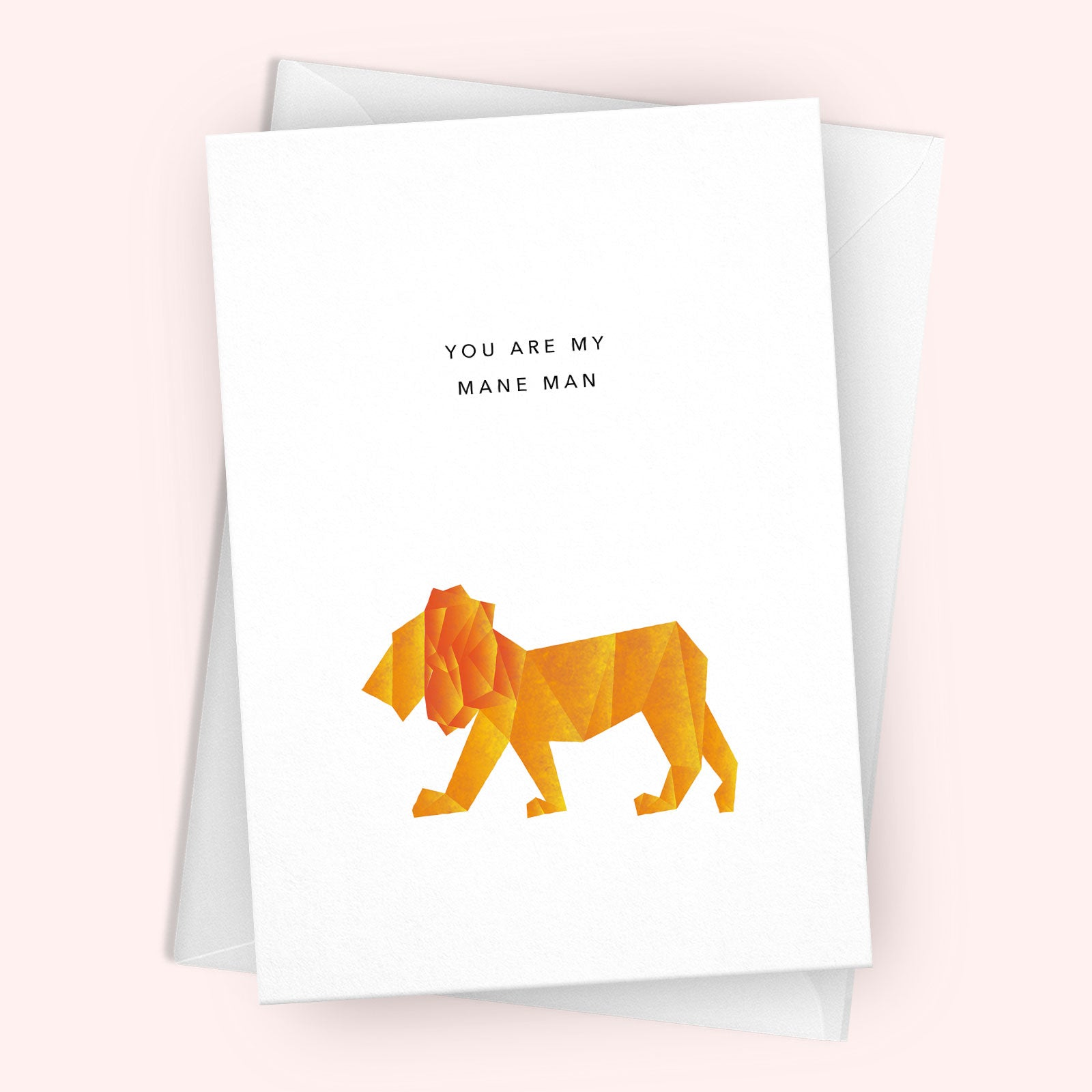 'You Are My Mane Man' Greetings Card