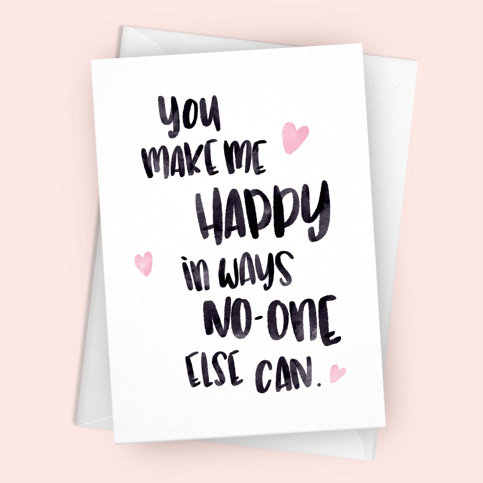 'You Make Me Happy' Greetings Card
