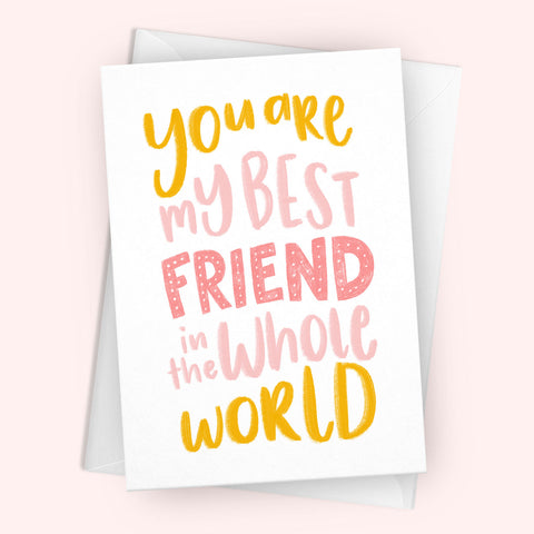 'You Are My Best Friend' Greetings Card