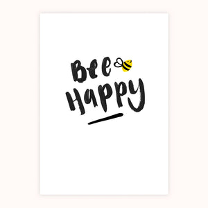 'Bee Happy' Print
