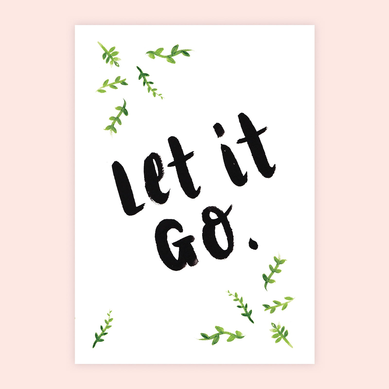 'Let It Go' Print