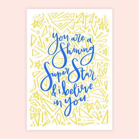 'You Are A Shining Superstar' Print
