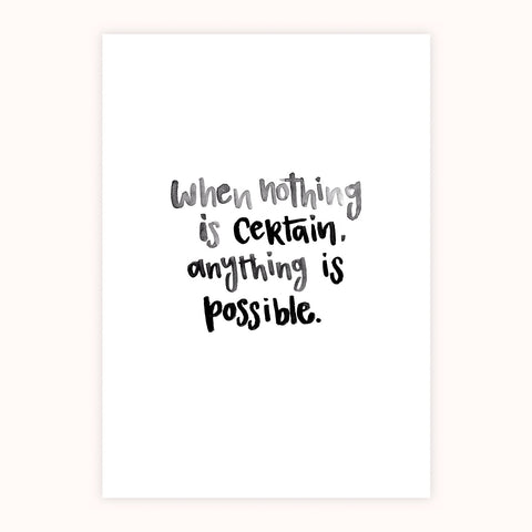'Anything Is Possible' Print