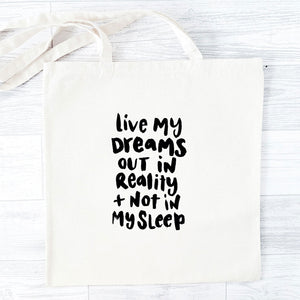 'Live My Dreams' Tote Bag