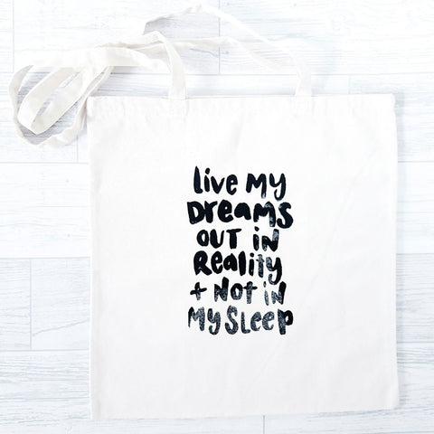 'Live My Dreams' Tote Bag {oops}