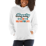 Loyalty (17-0 or 1-15) Hooded Sweatshirt