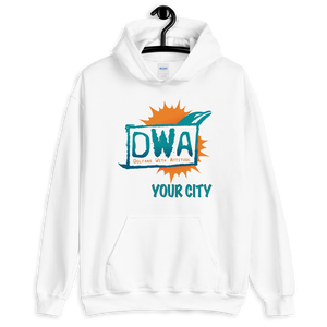 DWA Custom Hoodie (Your city on front- Your name on the back)