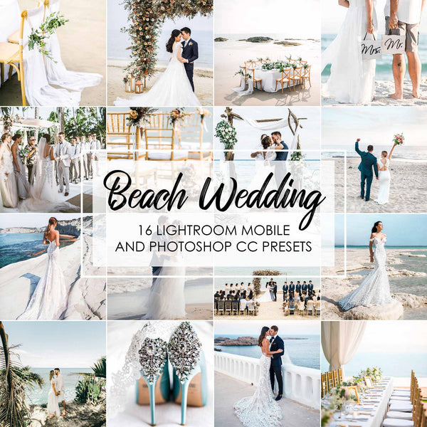 Beach Wedding Presets For Lightroom Mobile And Adobe Photoshop