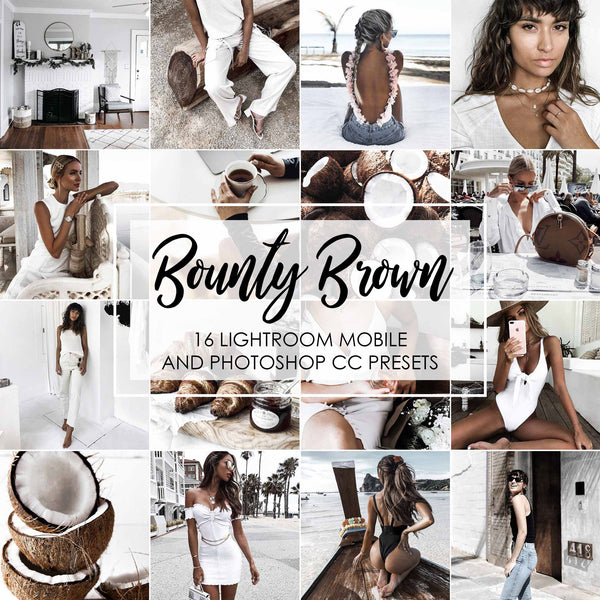 Bounty Brown Lightroom Mobile And Desktop Presets