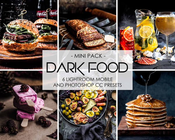 Dark Food Presets For Lightroom Mobile And Photoshop CC Desktop