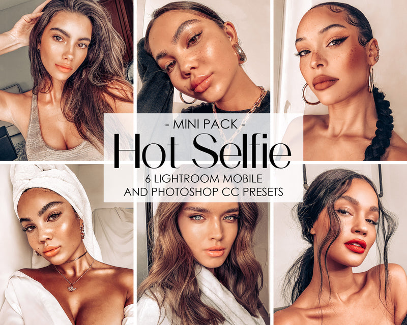 Hot Selfie Instagram Feed Presets for Lightroom