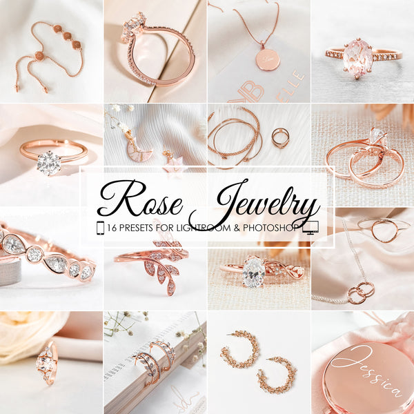 Rose Gold Jewelry Lightroom Presets and Photoshop Desktop Filters