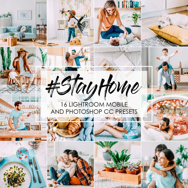 Stay Home Lightroom Presets and Photoshop Filters