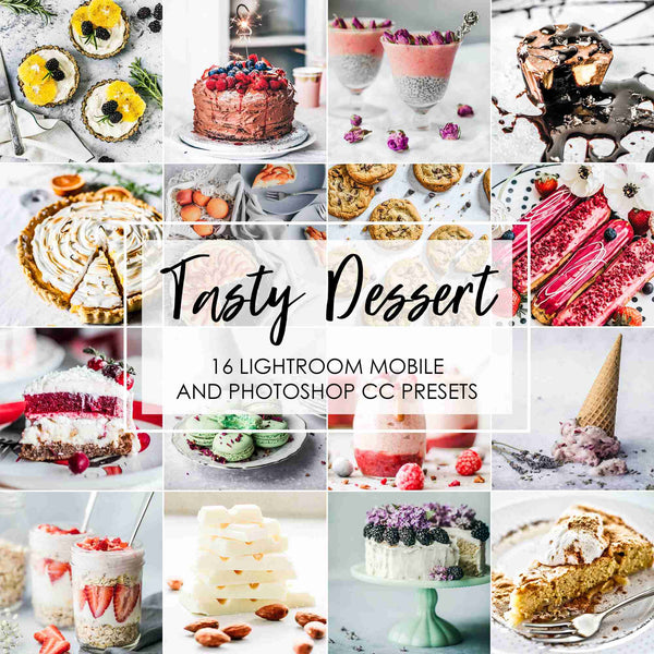 Tasty Dessert Presets, Food Presets For Lightroom And Photoshop
