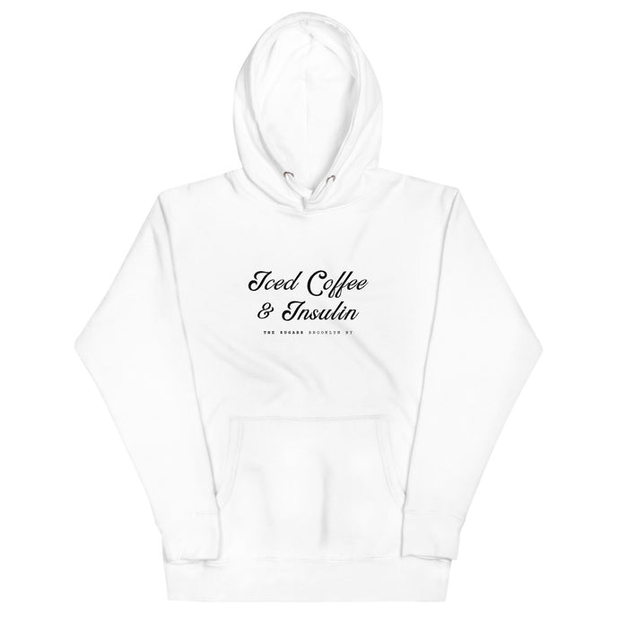 Iced Coffee and Insulin | Hoodie