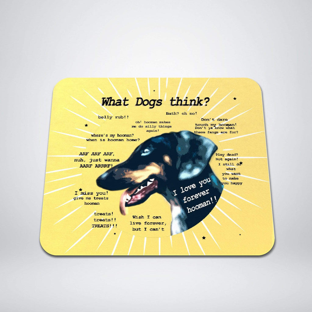 Sublimation Print on Demand - Mousepads - What Dog Think?