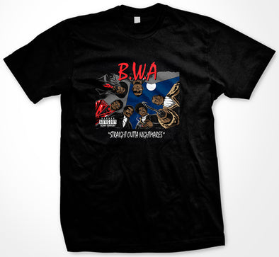 B.W.A Straight Outta Nightmares T-Shirt