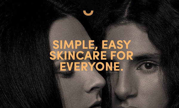 Simple, Easy Skin Care For Everyone.