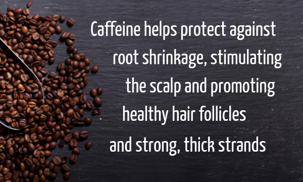 Caffeine and hair and scalp health