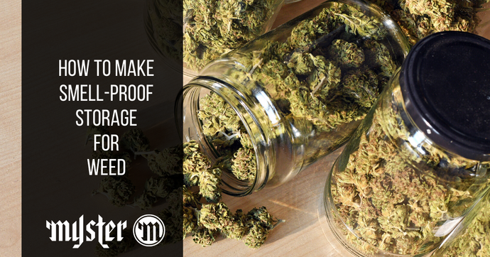 How To Make Smell-Proof Storage For Weed