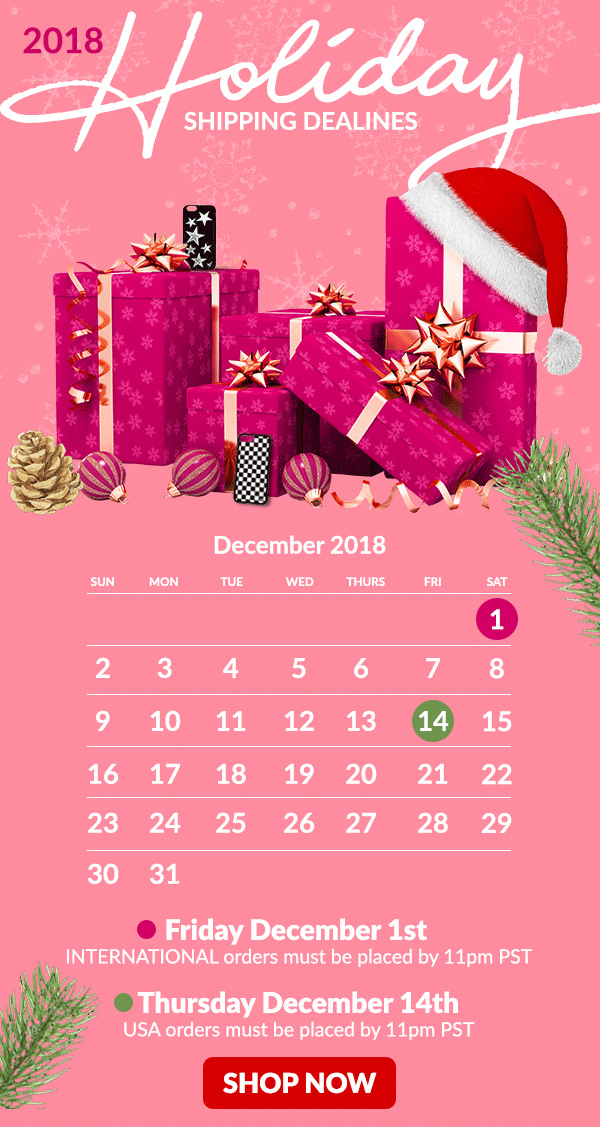 2018 Holiday Shipping Deadline