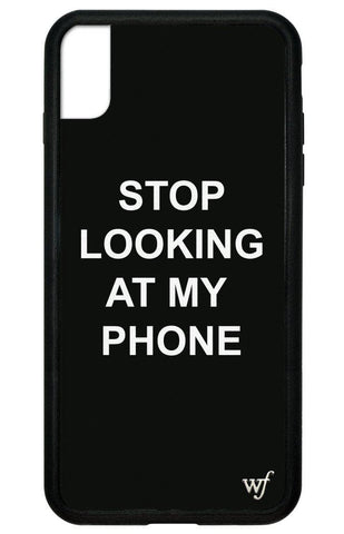 Stop looking at my phone iPhone Xs Max Case