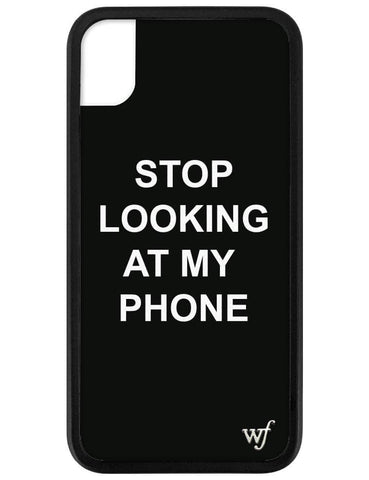 Stop looking at my phone iPhone Xr Case