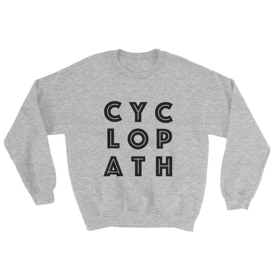 Clothing & Apparel - Unisex Cyclopath Sweatshirt