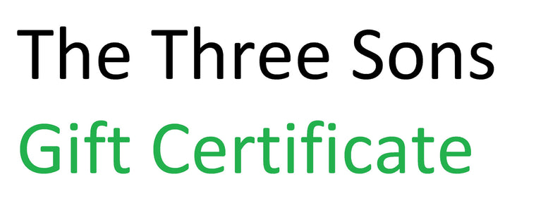 Three Sons Gift Certificate